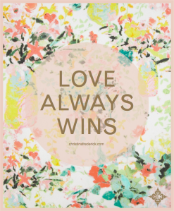 Christina frederick Blog Love Always Wins